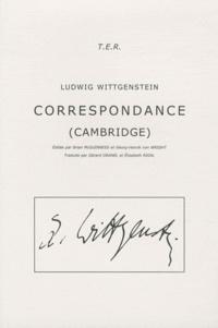 Ludwig Wittgenstein - Correspondance (Cambridge).