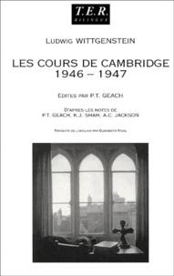 Ludwig Wittgenstein - Cours sur la philosophie de la psychologie. - Cambridge 1946-1947, édition bilingue français-anglais.