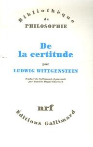 Ludwig Wittgenstein - De la certitude.