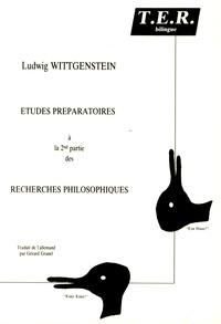 """Ludwig Wittgenstein - Derniers écrits sur la philosophie de la psychologie Tome 1 : Études préparatoires à la 2e partie des """"Recherches philosophiques""""."""