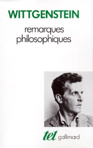 Ludwig Wittgenstein - Remarques philosophiques.