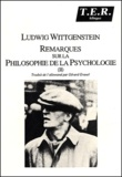 Ludwig Wittgenstein - Remarques sur la philosophie de la psychologie. - Tome 2.