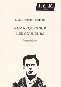 Ludwig Wittgenstein - Remarques sur les couleurs.