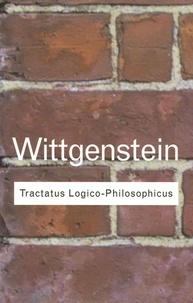 Ludwig Wittgenstein - Tractatus Logico-Philosophicus.