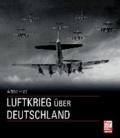 Luftkrieg über Deutschland.