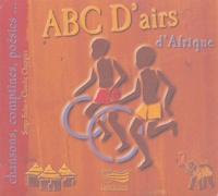 Serge Folie et Claudie Chapgier - ABC D'airs d'Afrique. 1 CD audio