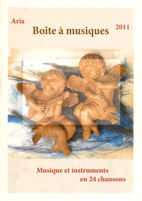 Galabria.be Aria 2011 - Boîte à musiques. Musique et instruments en 24 chansons Image