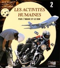 Les activités humaines par limage et le son - Tome 2.pdf