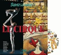 Lugdivine - Suivez le guide !! - Le cirque. 1 CD audio