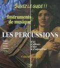 Lugdivine - Suivez le guide !! Les percussions - Instruments de musique d'ici, d'ailleurs, d'hier & d'aujourd'hui. 1 CD audio