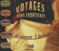 Olivier Noclin - Voyages sans frontières - 15 chansons, 5 destinations. 1 CD audio