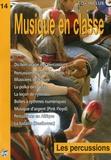 Isabelle Biau - Musique en classe N° 14 : Les percussions - CD inclus.