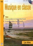 Isabelle Biau - Musique en classe N° 15 : Le rêve - CD inclus.