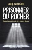 Luigi Ciardelli - Le prisonnier du Rocher.