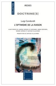Luigi Condorelli - L'optimisme de la raison.