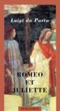 Luigi Da Porto - Roméo et Juliette.