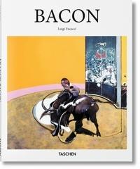 Luigi Ficacci - Francis Bacon (1909-1992) - Sous la surface des choses.