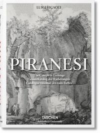Giovanni Battista Piranesi- Catalogue raisonné des eaux-fortes - Luigi Ficacci |