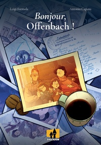 Luigi Formola et Antonio Caputo - Bonjour, Offenbach !.
