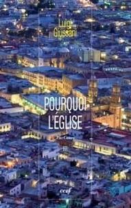 Luigi Giussani et Claudia Floletti - Pourquoi l'Eglise - Tome 3.