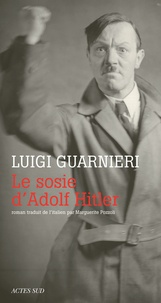 Luigi Guarnieri - Le sosie d'Adolf Hitler.