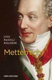Luigi Mascilli Migliorini - Metternich.