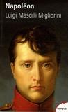 Luigi Mascilli Migliorini - Napoléon.