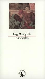 Luigi Meneghello - Colin-maillard.
