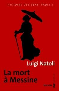 Luigi Natoli - Histoire des Beati Paoli Tome 2 : La mort à Messine.
