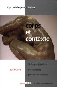 Luigi Onnis - Corps et contexte - Thérapie familiale des troubles psychosomatiques.