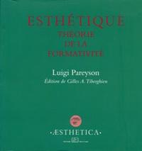 Luigi Pareyson - Esthétique - Théorie de la formativité.
