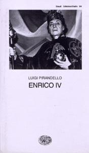 Luigi Pirandello - Enrico IV.