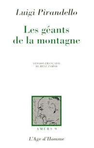 Luigi Pirandello - Les géants de la montagne.