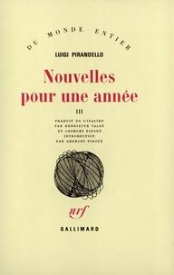 Luigi Pirandello - Nouvelles pour une année - Tome 3, Toutes les trois.