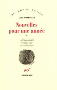 Luigi Pirandello - Nouvelles pour une année - Tome 5,  La jarre ; Le voyage.