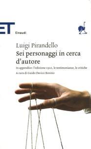 Luigi Pirandello - Sei personaggi in cerca d'autore.