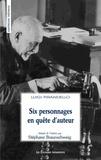 Luigi Pirandello - Six personnages en quête d'auteur.