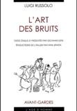 Luigi Russolo - L'art des bruits.