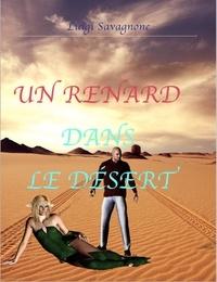 Luigi Savagnone - Un renard dans le désert.