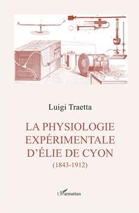 Téléchargements audio Ebooks La physiologie experimentale d'Élie de Cyon  - (1843-1912) en francais par Luigi Traetta