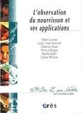 Luigia Cresti-Scacciati et  Collectif - L'observation du nourrisson et ses applications.