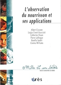 Luigia Cresti-Scacciati et  Collectif - L'observation du nourrisson et ses applications.