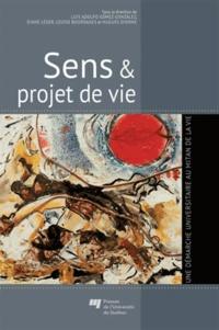 Luis Adolfo Gómez González et Diane Léger - Sens & projet de vie - Une démarche universitaire au mitan de la vie.