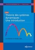 Luis Barreira et Claudia Valls - Théorie des systèmes dynamiques - Une introduction.