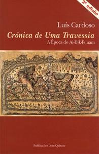 Crónica De Uma Travessia- A epoca do Ai-Dik-Funam - Luis Cardoso | Showmesound.org