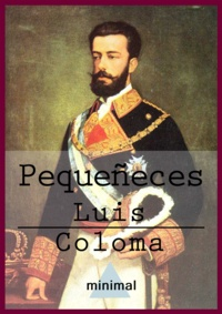 Luis Coloma - Pequeñeces.