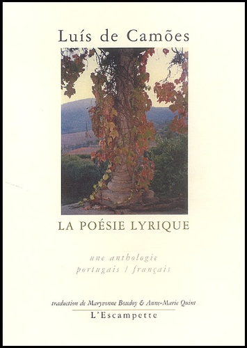 Luis de Camões - La poésie lyrique - Edition bilingue français-portugais.