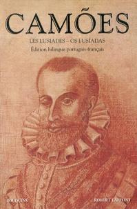 Luis de Camões - Les Lusiades - Edition bilingue portugais-français.