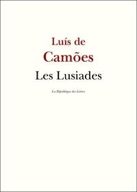 Luis de Camoes et Luis de Camoens - Les Lusiades.