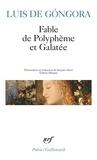 Luis de Gongora - Fable de Polyphème et Galatée.